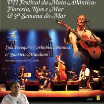 Luis Perequê e Carlinhos Antunes fazem show de encerramento do Festival da Mata Atlântica