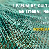 I Fórum de Cultura do Litoral Norte começa nesta sexta-feira