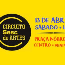 Circuito Sesc de Artes chega a Ubatuba com programação cultural gratuita