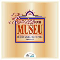 """Ubatuba: FundArt apresenta """"Férias no Museu"""" em julho"""