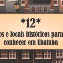 12 prédios e locais históricos para você conhecer em Ubatuba